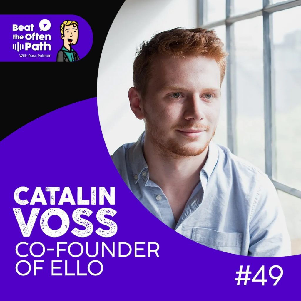 Ep. 49 - Catalin Voss: Using Machine Learning Start-ups to Solve Global Issues
