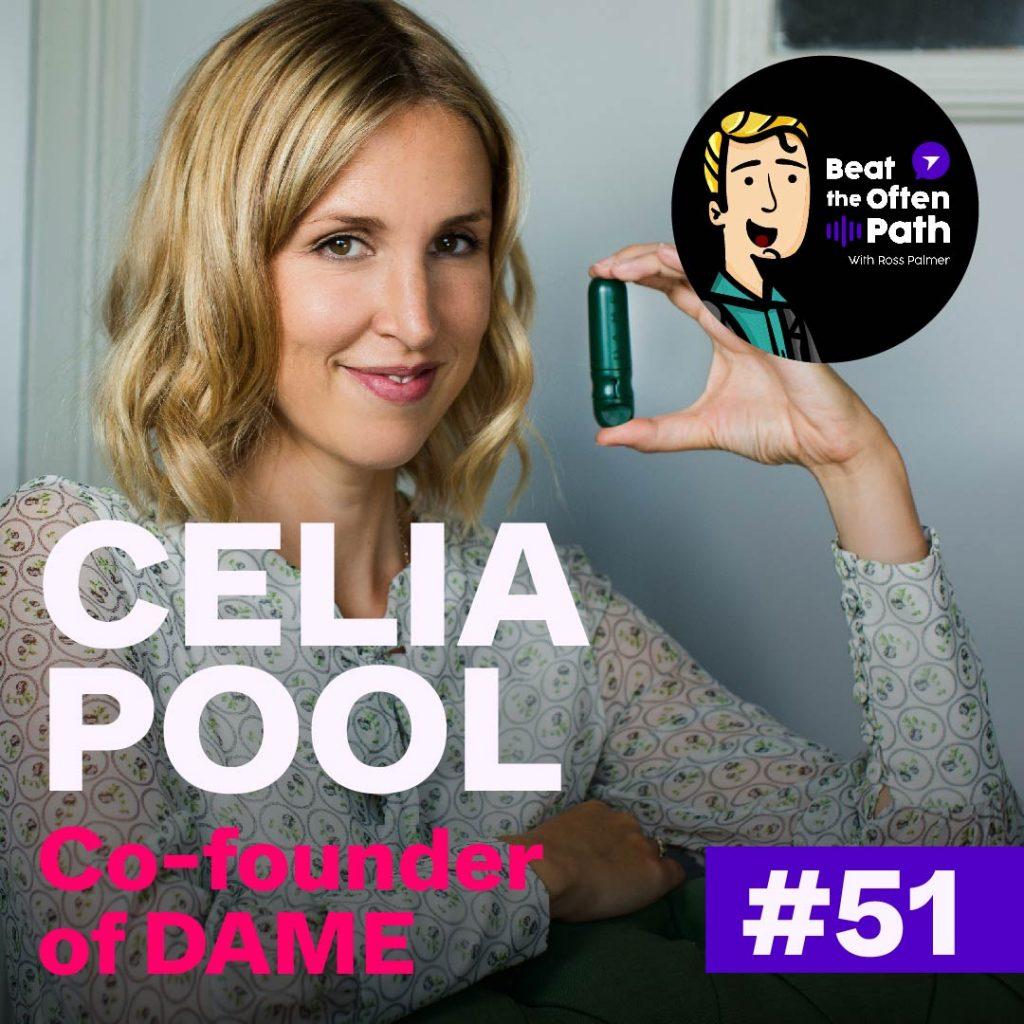 Ep. 51 - Celia Pool: Creator of Award-winning Period Products