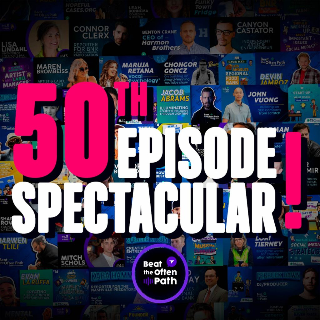 Ep. 50 - 50th Episode Spectacular!!
